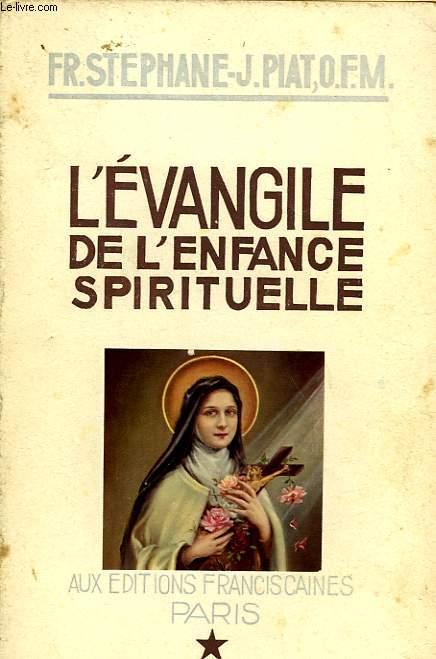L'EVANGILE DE L'ENFANCE SPIRITUELLE