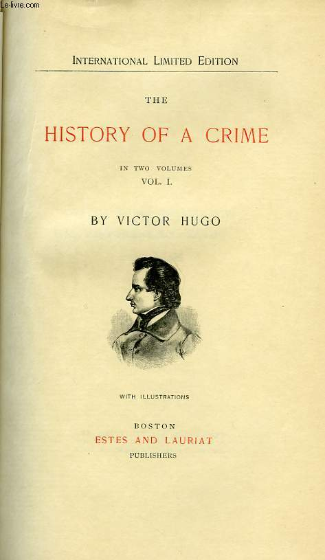 THE HISTORY OF CRIME, IN TWO VOLUMES, VOL. I, VOL. II