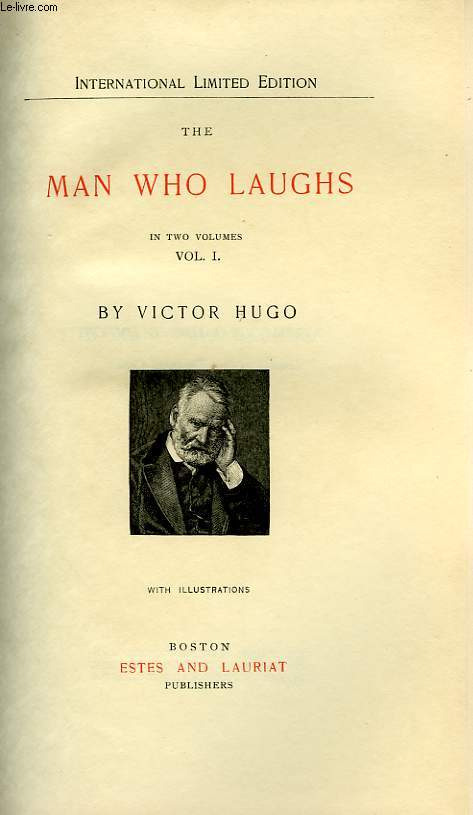 THE MAN WHO LAUGHS, IN TWO VOLUMES, VOL. I, VOL. II