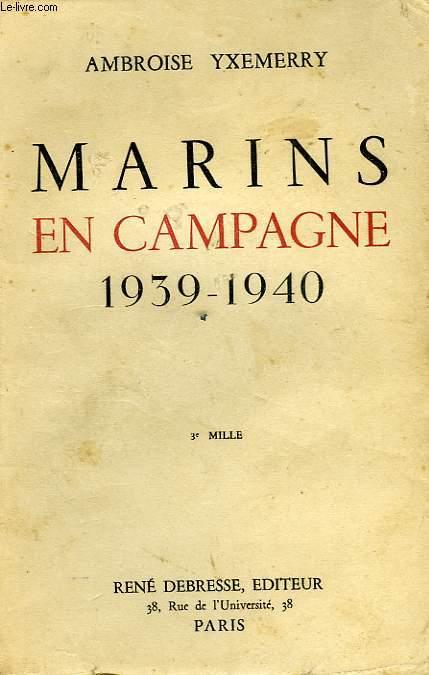 MARINS EN CAMPAGNE, 1939-1940
