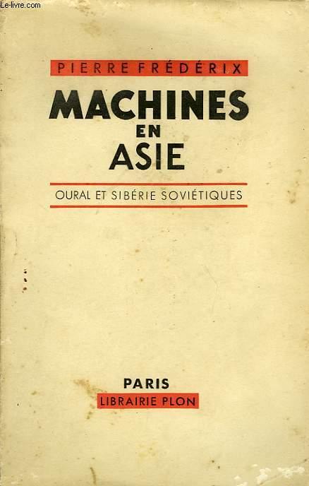 MACHINES EN ASIE, OURAL ET SIBERIE SOVIETIQUES