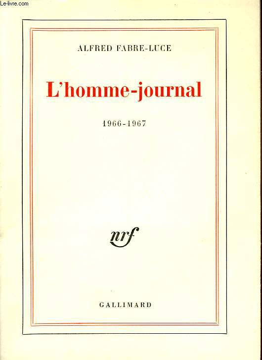 L'HOMME-JOURNAL, 1966-67