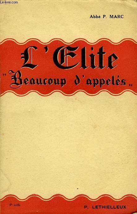 L'ELITE, 'BEAUCOUP D'APPELES'