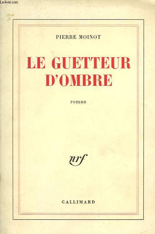 LE GUETTEUR D'OMBRE