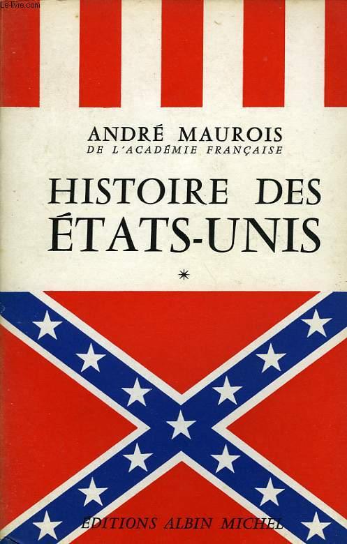 HISTOIRE DES ETATS-UNIS, TOME I, TOME II