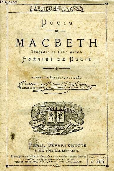 MACBETH, TRAGEDIE EN 5 ACTES, POESIES DE DUCIS