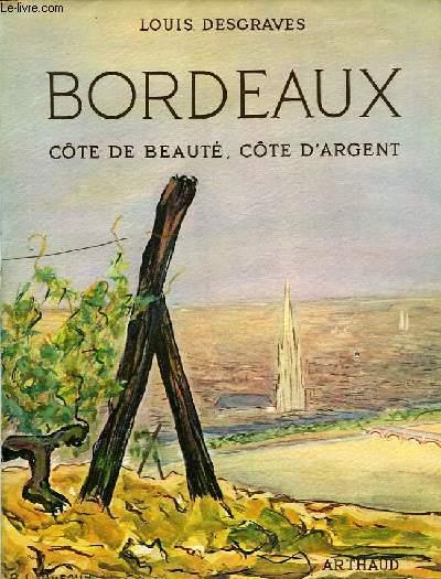 BORDEAUX, COTE DE BEAUTE, COTE D'ARGENT