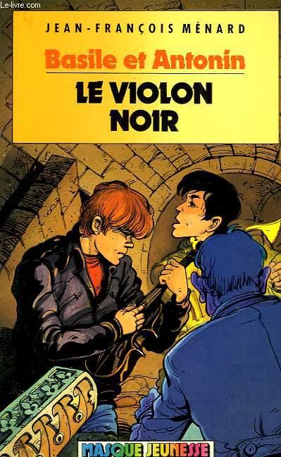 BASILE ET ANTONIN, LE VIOLON NOIR
