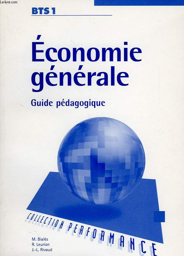 ECONOMIE GENERALE, BTS 1, GUIDE PEDAGOGIQUE