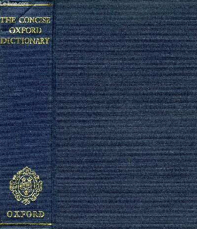 THE CONCISE OXFORD DICTIONARY OF THE CURRENT ENGLISH