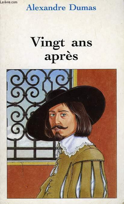 VINGT ANS APRES