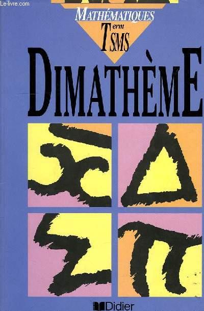 DIMATHEME, MATHEMATIQUES, TERMINALES SMS