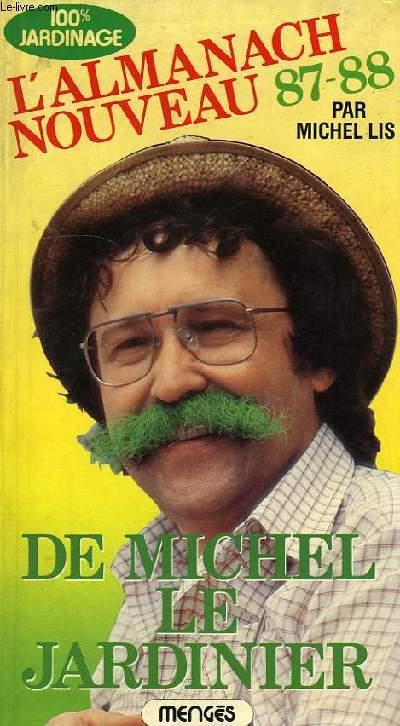 L'ALMANACH NOUVEAU, 87-88, DE MICHEL LE JARDINIER