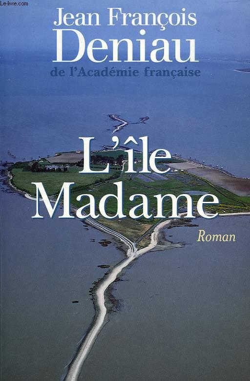 L'ILE MADAME