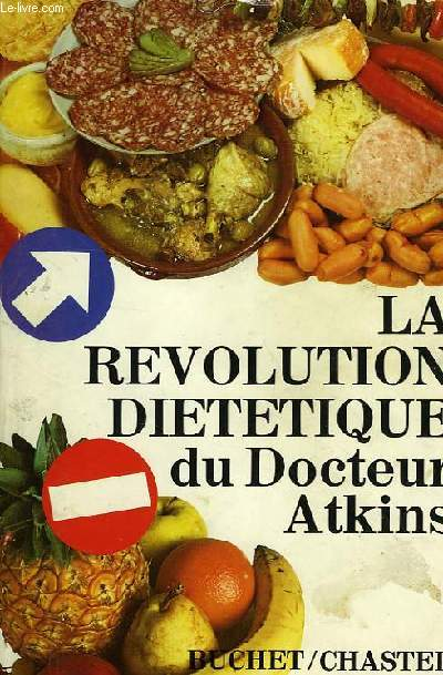 LA REVOLUTION DIETETIQUE DU Dr ATKINS