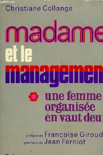 MADAME ET LE MANAGEMENT, UNE FEMME ORGANISEE EN VAUT DEUX