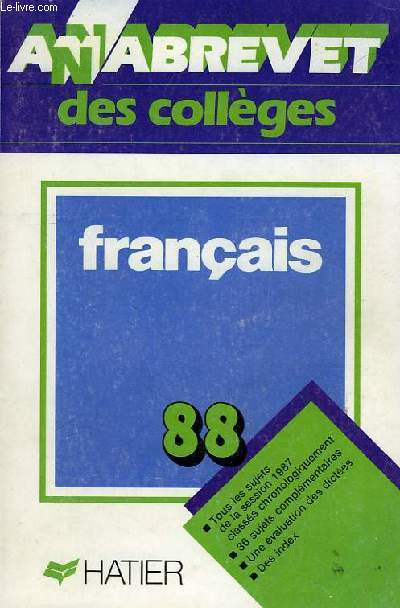 Annabrevet Des Colleges 1988 Brevet Des Colleges Francais
