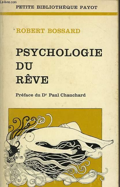PSYCHOLOGIE DU REVE