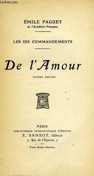 LES DIX COMMANDEMENTS, DE L'AMOUR