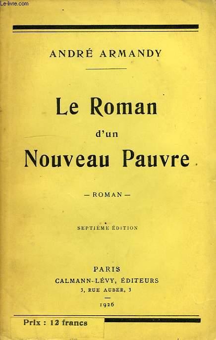 LE ROMAN D'UN NOUVEAU PAUVRE