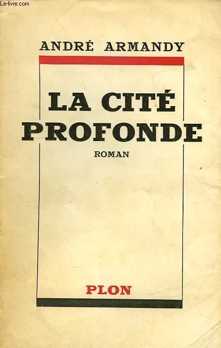 LA CITE PROFONDE
