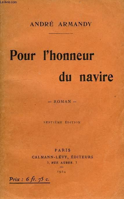 POUR L'HONNEUR DU NAVIRE