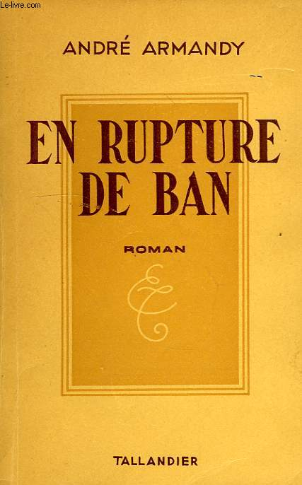 EN RUPTURE DE BAN