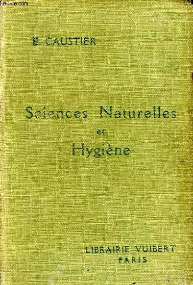 SCIENCES NATURELLES (ANATOMIE, POHYSIOLOGIE, GEOLOGIE) ET HYGIENE, CLASSES DE PHILOSOPHIE ET DE MATHEMATIQUES