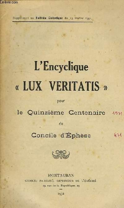 L'ENCYCLIQUE 'LUX VERITATIS' POUR LE QUINZIEME CENTENAIRE DU CONCILE D'EPHESE