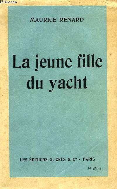 LA JEUNE FILLE DU YACHT