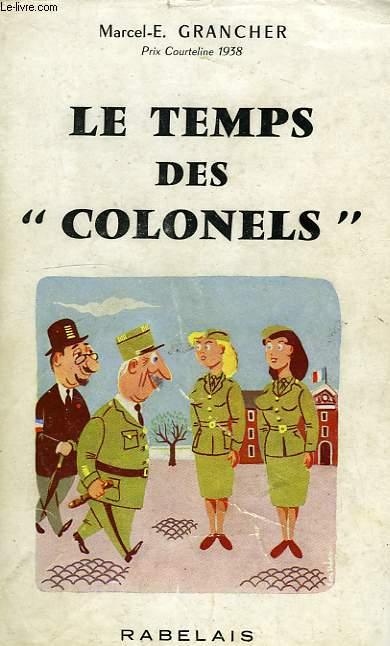LE TEMPS DES 'COLONELS'