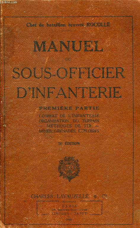 MANUEL DU SOUS-OFFICIER D'INFANTERIE, 1re PARTIE