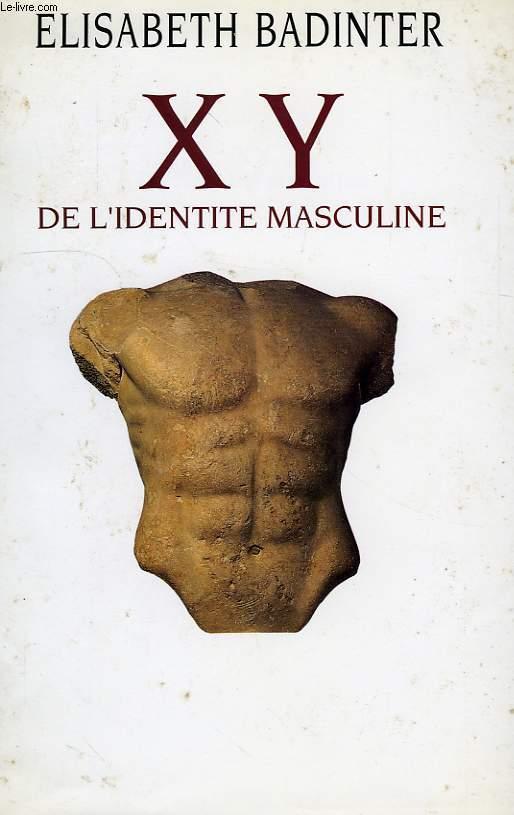 X Y, DE L'IDENTITE MASCULINE