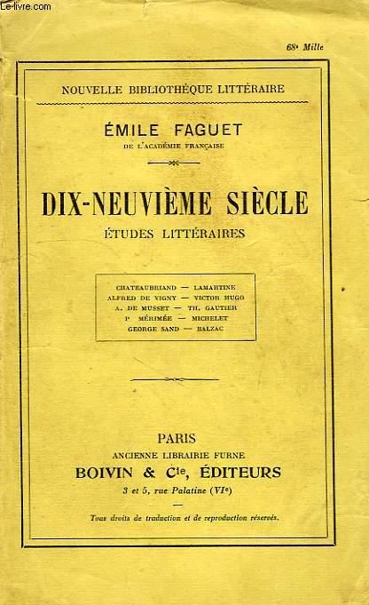 DIX-NEUVIEME SIECLE, ETUDES LITTERAIRES