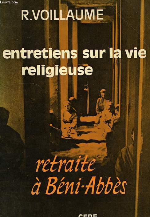 RETRAITE A BENI-ABBES, ENTRETIENS SUR LA VIE RELIGIEUSE