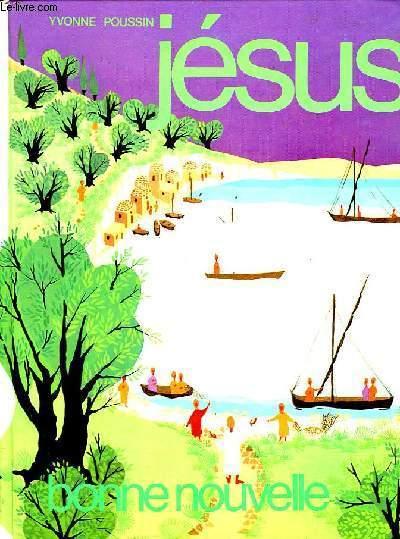 JESUS, BONNE NOUVELLE