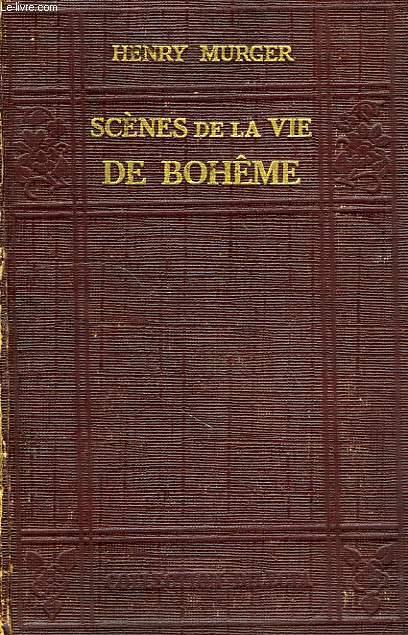 SCENES DE LA VIE DE BOHEME