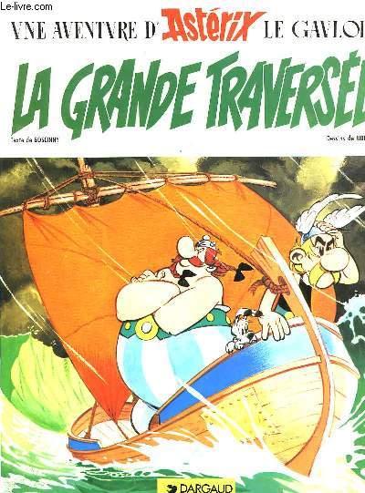 UNE AVENTURE D'ASTERIX, LA GRANDE TRAVERSEE