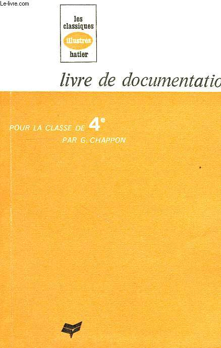 LIVRE DE DOCUMENTATION, POUR LA CLASSE DE 4e