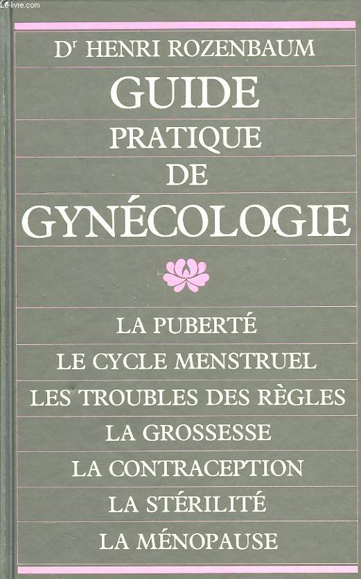 GUIDE PRATIQUE DE GYNECOLOGIE
