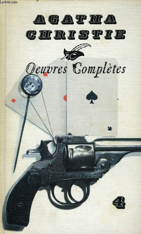 OEUVRES COMPLETES, VOL. 4: CARTES SUR TABLE, MORT SUR LE NIL, L'HEURE ZERO, N. OU M. ?