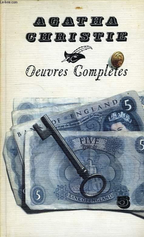 OEUVRES COMPLETES, VOL. 5: LE MEUTRE DE ROGER ACKROYD, UN MEUTRE SERA COMMIS LE..., JEUX DE GLACES, Mrs. MAC GINTY EST MORTE