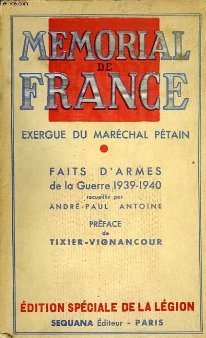 MEMORIAL DE FRANCE, FAITS D'ARMES DE LA GUERRE 1939-1940 RECUEILLIS