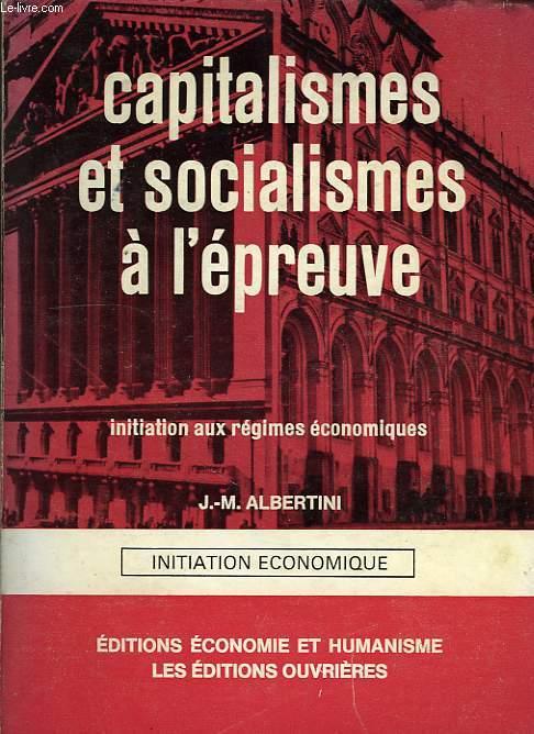 CAPITALISMES ET SOCIALISMES A L'EPREUVE