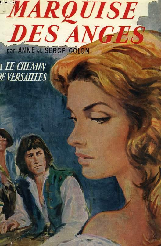 MARQUISE DES ANGES, II. LE CHEMIN DE VERSAILLES