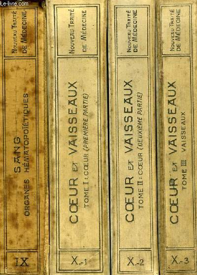 NOUVEAU TRAITE DE MEDECINE, FASCICULES IX, X.1, X.2, X.3, XI, XII, XIV, XVII