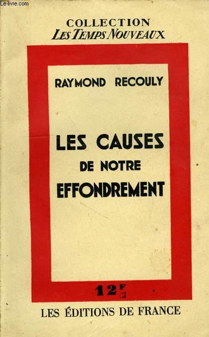 LES CAUSES DE NOTRE EFFONDREMENT