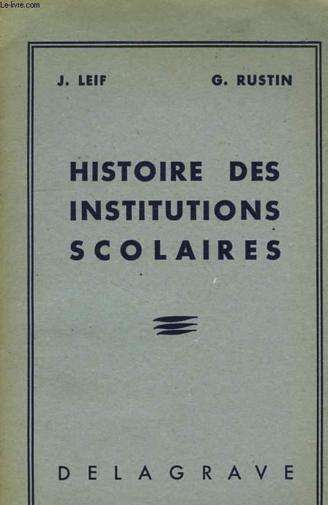 HISTOIRE DES INSTITUTIONS SCOLAIRES