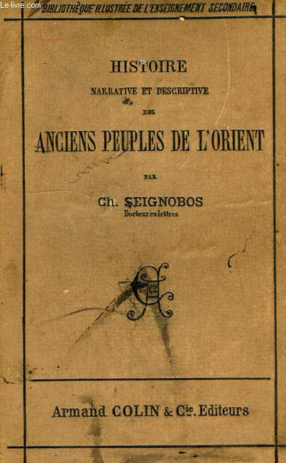 HISTOIRE NARRATIVE ET DESCRIPTIVE DES ANCIENS PEUPLES DE L'ORIENT