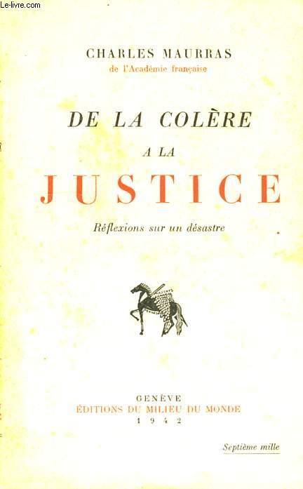 DE LA COLERE A LA JUSTICE, REFLEXIONS SUR UN DESASTRE